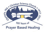 100 Years of Prayer Based Healing in Olympia, WA
